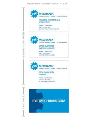 EYE MECHANIX Business Cards •Fall 2014
