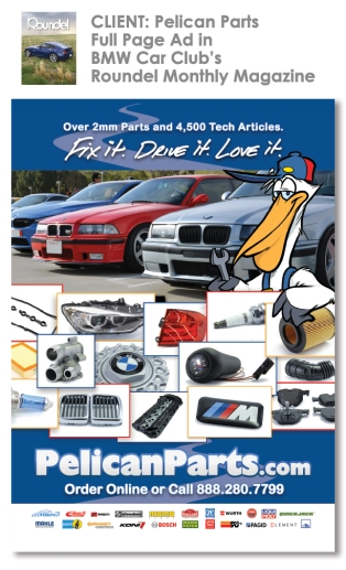 Client: Pelican Parts Roundel BMW Magazine Full Page Ad