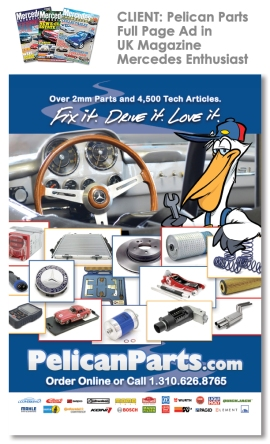 Client: Pelican Parts Mercedes Enthusiast International (UK)