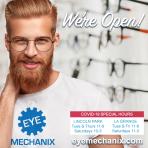 Eye Mechanix We're Open COVID Hours
